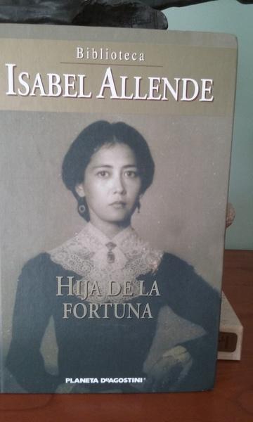 ISABEL ALLENDE, Hija de la fortuna