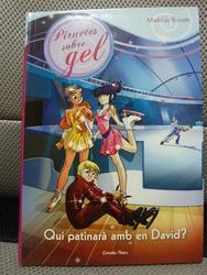 Qui patinarà amb el David