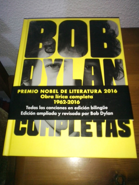 Bob Dylan. Obra lírica completa 1962-2016. Edición