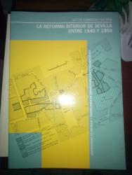 La reforma interior de Sevilla. 1940-1959