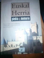 EuskalHerria. Piedra y memoria