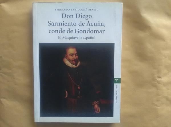 Don Diego Sarmiento de Acuña Conde de Gondomar