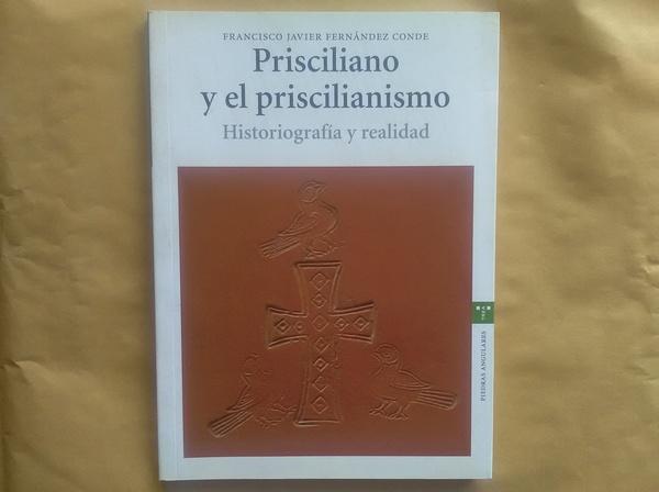 Prisciliano y el priscilianismo