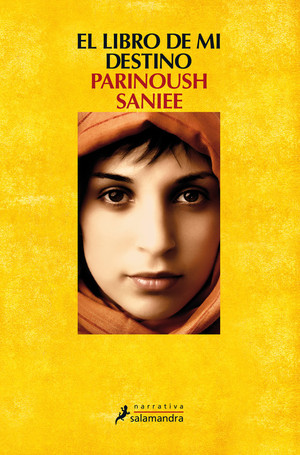 El libro de mi destino - Parinoush Saniee