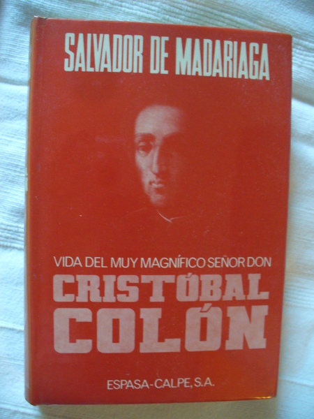Vida del muy magnifica Sr. D.on Cristobal Colon