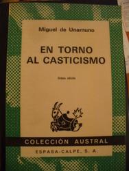 entorno al casticismo - Miguel de Unamuno