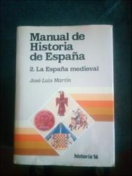 Manual de Historia de España: La España Medieval