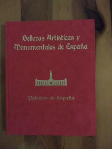 Bellezas Artísticas y Monumentales de España