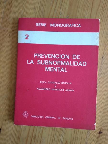 PREVENCIÓN DE LA SUBNORMALIDAD MENTAL