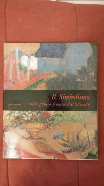 IL SIMBOLISMO NELLA PITTURA FRANCESE DELL'OTTOCENT
