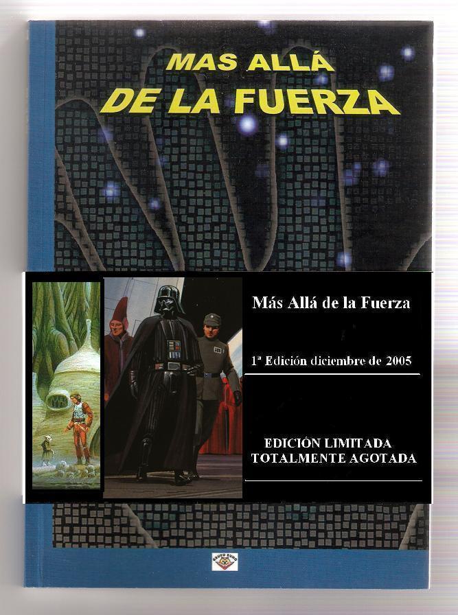 Más Allá de la Fuerza 1ª Edic 2005 (Star Wars)