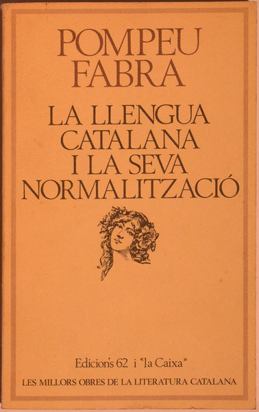 LA LLENGUA CATALANA I LA SEVA NORMALITZACIÓ