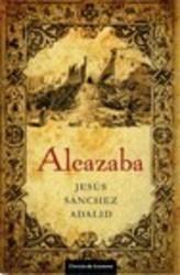 Alcazaba - Jesús Sánchez Adalid