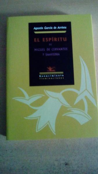 El espíritu de Miguel de Cervantes y Saavedra