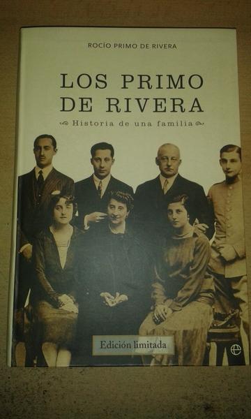 Los Primo de Rivera: historia de una familia