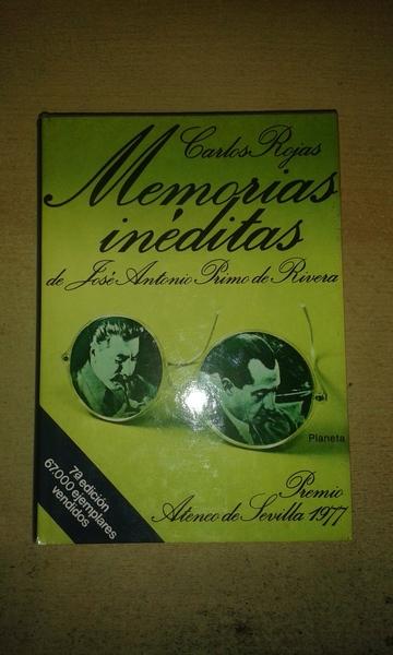 Memorias inéditas de José Antonio Primo de Rivera