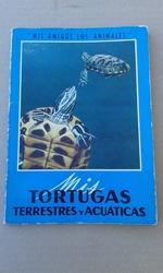 MIS TORTUGAS TERRESTRES Y ACUATICAS
