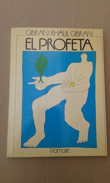 GIBRAN KHALIL GIBRAN : EL PROFETA