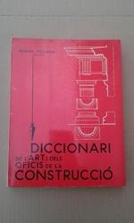 DICCIONARI DE L ART I DELS OFICIS