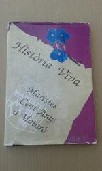 Història viva. Maristes cent anys a Mataró.