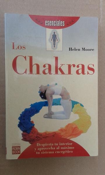 LOS CHAKRAS: DESPIERTA TU INTERIOR