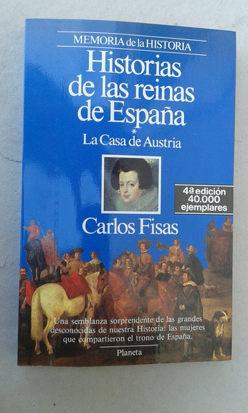 HISTORIAS DE LAS REINAS DE ESPAÑA