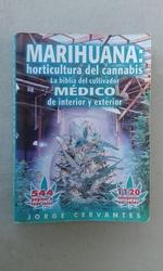 Marihuana: horticultura del cannabis.