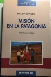 Misión en la Patagonia