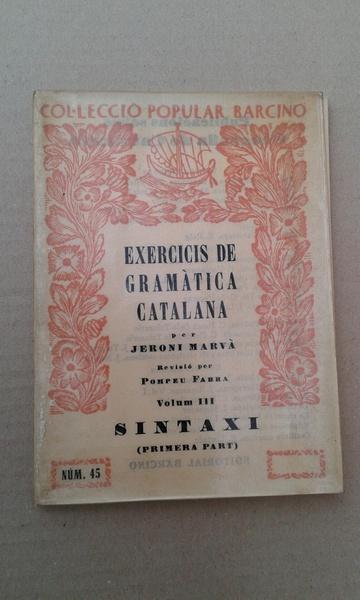 EXERCICIS DE GRAMATICA CATALANA.