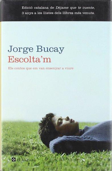 Escolta´m *Jorge Bucay