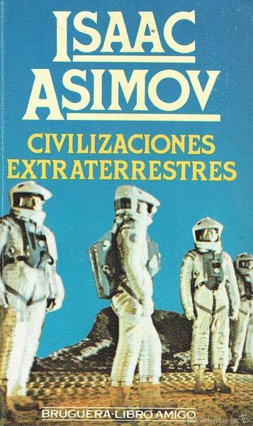 Civilizaciones Extraterrestres *Asimov