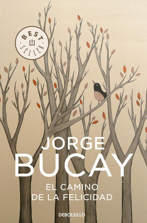 El camino de la felicidad *Bucay
