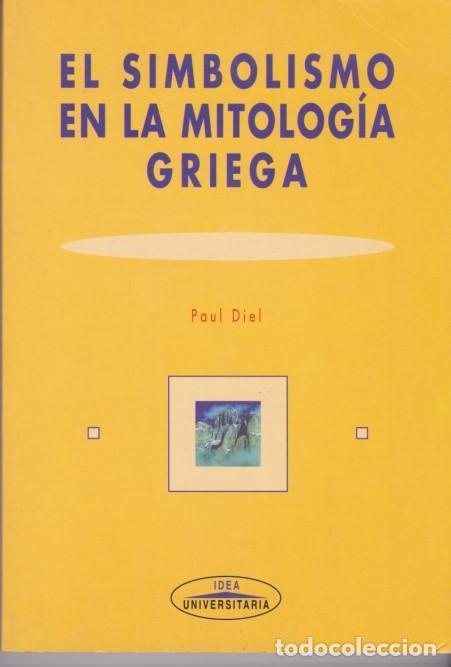 El simbolismo en la mitologia griega*Paul Diel