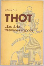 Thot;Libro de los talismanes egipcios*J.Garcia