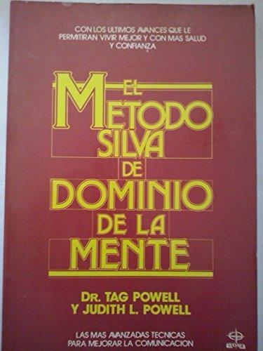 El método Silva de dominio de la mente*Powell