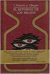 El retorno de los brujos*L.Pauwels