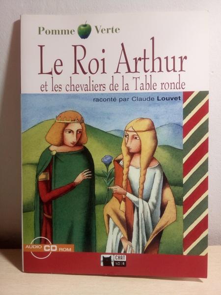 Le roí Arthur et les cheveliers de la Table ronde