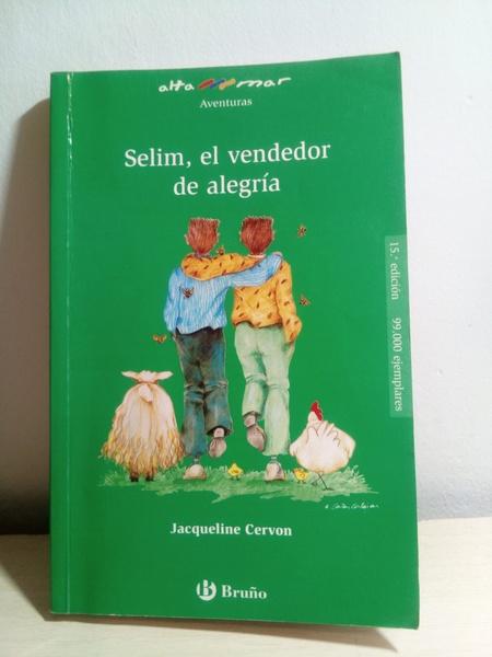 Selim, el vendedor de alegría. Jacqueline Cervon