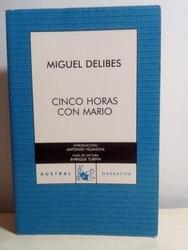 Cinco horas con Mario. Miguel Delibes.