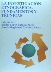 Investigación Etnográfica. Fundamentos y técnicas