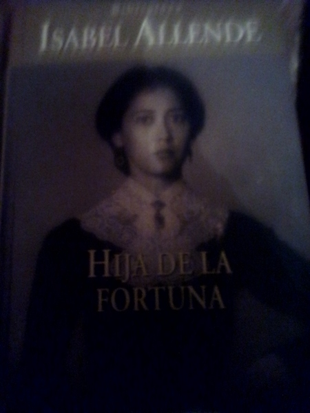 Hija de la fortuna autor Isabel allende