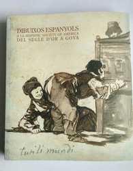 Dibuixos espanyols. Del Segle d