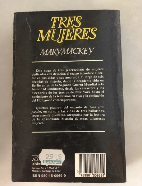 TRES MUJERES Mary Mackey