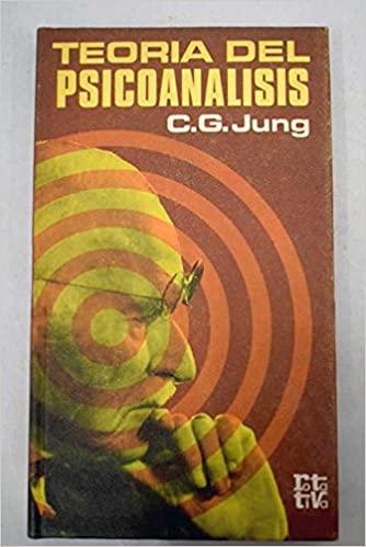 Teoria del psicoanalisis*C.G.jung