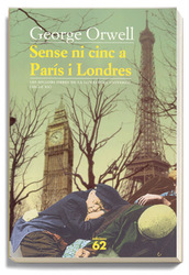 Sense ni cinc a París i Londres *George Orwell