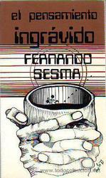 El pensamiento ingrávido *Fernando Sesma