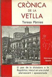 Crónica de la Vetlla *Teresa Pàmies