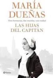 Las hijas del Capitán*Maria Dueñas