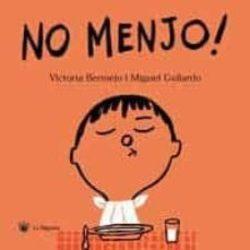 NO MENJO*Victoria Bermejo