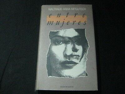 Entre mujeres* W.Anna Mitgutsch